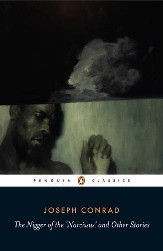 The Nigger of the 'Narcissus' and Other Stories (Penguin Classics)