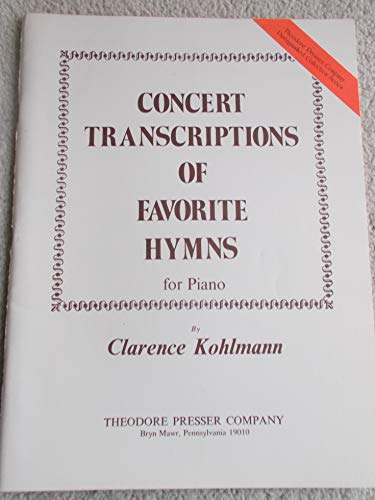 Concert Transcriptions of Favorite Hymns for Piano