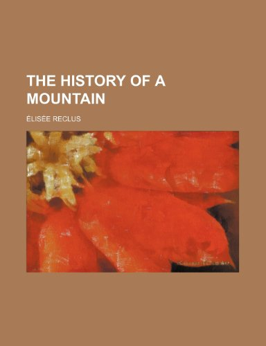 The History of a Mountain