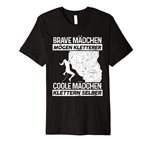 Klettern Klettern T-Shirt: Coole Mädchen Klettern Selber -