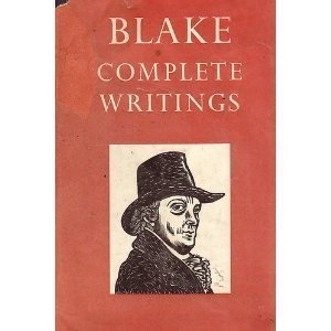 The Complete Writings of William Blake With Variant Reading (Oxford Standard Authors)