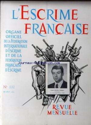ESCRIME FRANCAISE (L') [No 232] du 01/03/1969 - VITOLD WOYDA (POLOGNE) par Collectif