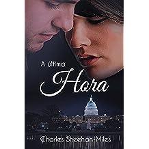 A Últíma Hora (As Irmãs Thompson Livro 4) (Portuguese Edition)