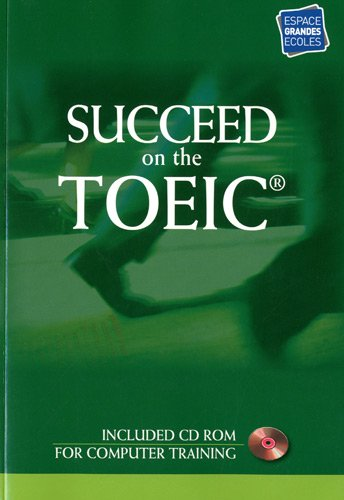 Succeed on the TOEIC (1Cédérom)
