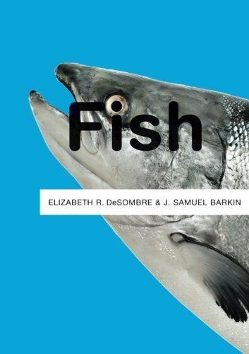 Fish by Elizabeth R. DeSombre (2011-06-20)