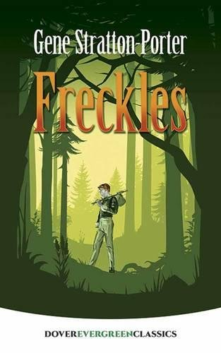 Freckles (Dover Children's Evergreen Classics) (House Guardian Bird)