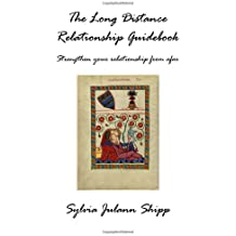 The Long Distance Relationship Guidebook