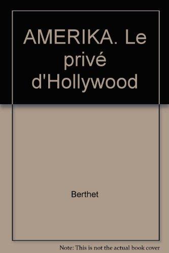 AMERIKA. Le privé d'Hollywood