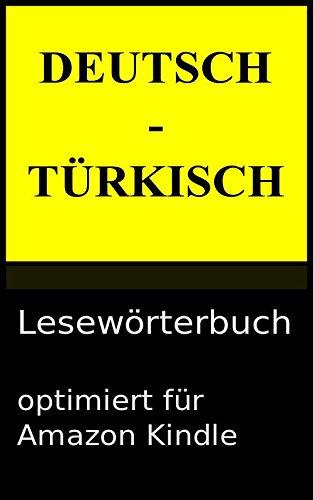 Deutsch - Türkisch Lesewörterbuch
