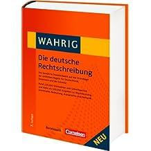 WAHRIG Band 1 Die deutsche Rechtschreibung