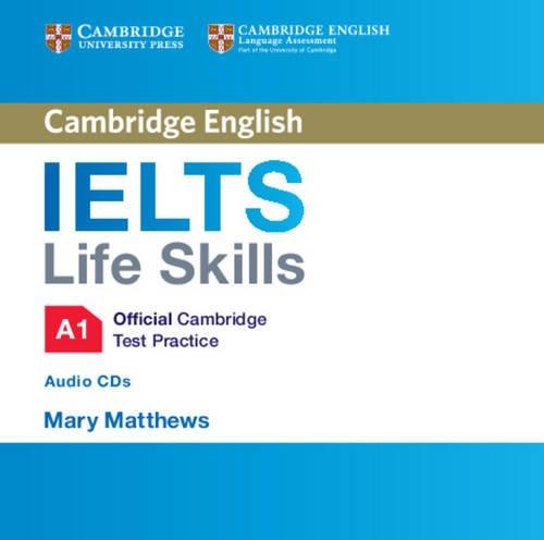 IELTS Life Skills Official Cambridge Test Practice  A1 Audio CDs (2) (Official Cambridge Ielts Life)