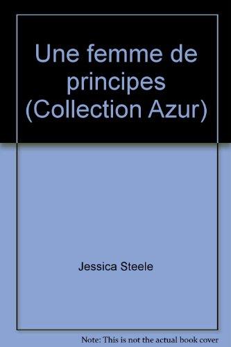 Une femme de principes (Collection Azur)