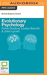 Evolutionary Psychology (Bolinda Beginner Guides) by John Lycett (2016-03-15)