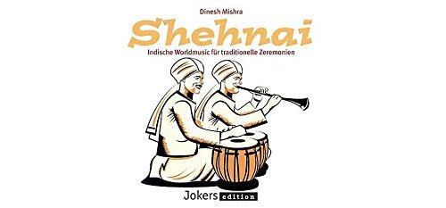 Shehnai - Indische Worldmusic für traditionelle Zeremonien
