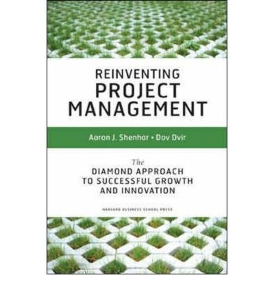 [Reinventing Project Management] The Diamond Approach to Successful Growth and Innovation ] BY [Shenhar, Aaron J]Hardcover