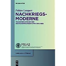 Nachkriegsmoderne: Transformationen der deutschsprachigen Lyrik 1945-1960 (linguae & litterae, Band 19)