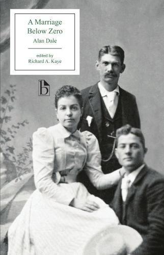 A Marriage Below Zero (Broadview Editions)