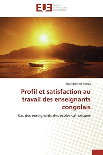 Profil et satisfaction au travail des enseignants congolais