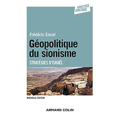 Géopolitique du sionisme - 3e éd : Stratégies d'Israël (Perspectives géopolitiques)