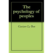 The psychology of peoples (English Edition)