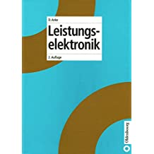 Leistungselektronik (Elektronik in der Praxis)