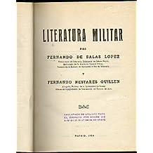 LITERATURA MILITAR. Obra declarada de utilidad para el Ejército por Orden de 9-IV-54. 1ª edición.