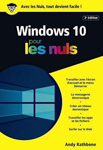 Windows 10 Poche Pour les Nuls, 2e (POCHE NULS) par Andy RATHBONE