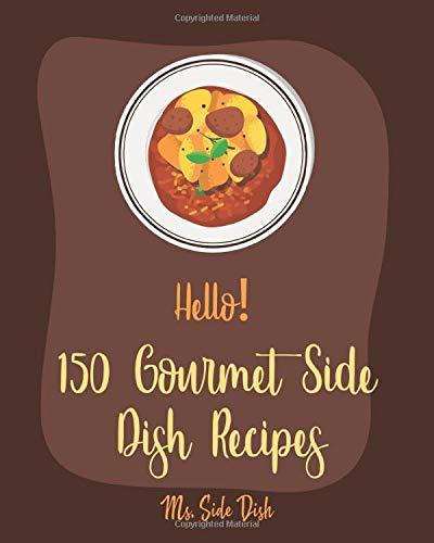 Zoom IMG-2 hello 150 gourmet side dish