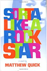 Sorta Like a Rock Star Hardcover