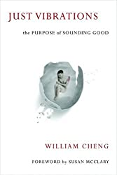 Just Vibrations: The Purpose of Sounding Good