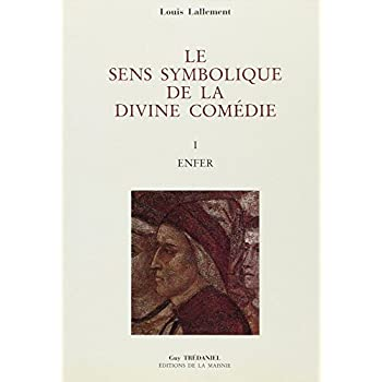 Dante, maître spirituel. L'enfer, tome 1