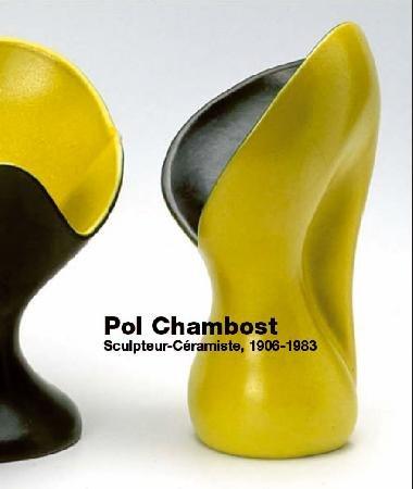 Pol Chambost : Sculpteur-Céramiste, 1906-1983 par Philippe Chambost, Anne Lajoix, Emilie Bonaventure, Karine Lacquemant