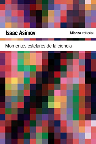 Momentos estelares de la ciencia / Breakthoughs in Science par Isaac Asimov
