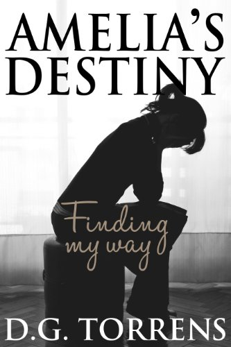 Torrent Descargar Español Amelia's Destiny: Finding my way (Amelia Series Book 2) De Gratis Epub