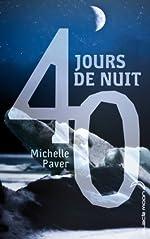 40 jours de nuit de Michelle Paver