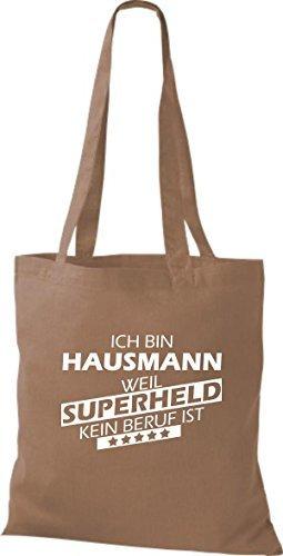 shirtstown Borsa di stoffa SONO Hausmann, WEIL supereroe NESSUN lavoro è Marrone chiaro