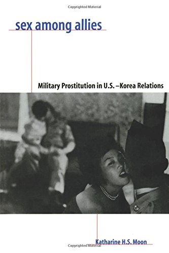 Sex Among Allies: Military Prostitution in U.S.-Korea Relations