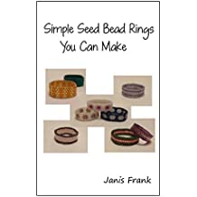 Simple Seed Bead Rings You Can Make (English Edition)