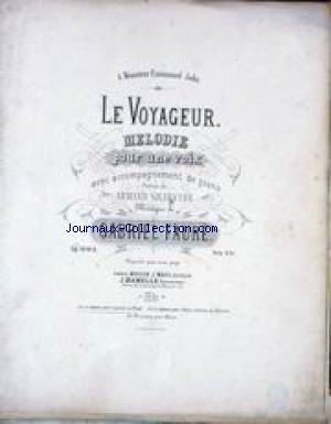 CHANSON / PETIT FORMAT - LE VOYAGEUR - MELODIE POUR UNE VOIX - POESIE DE ARMAND SILVESTRE - MUSIQUE DE BAGRIEL FAURE.