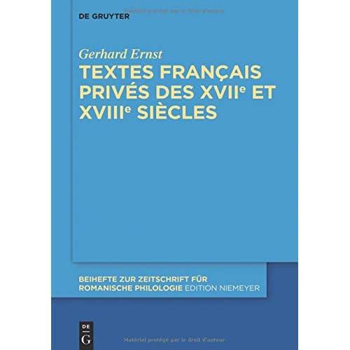 Textes Français Privés Des Xviie Et Xviiie Siècles