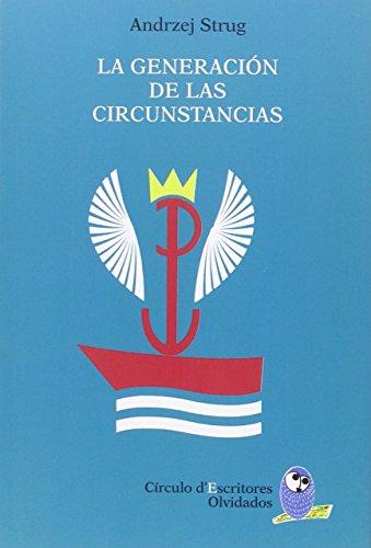 La generación de las circunstancias (Círculo d¿Escritores)