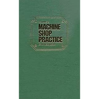 Machine Shop Practice: v. 2 (Machine Shop Practice)