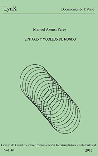 Sintaxis y Modelos de Mundo de [Asensi, Manuel]