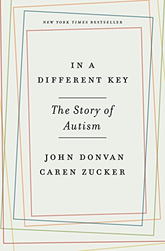 In a Different Key: The Story of Autism por John Donvan