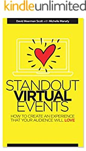 Standout Virtual Events: How to create an experience that your audience will love