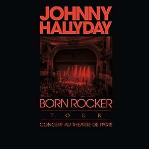 Born Rocker Tour/Live-2LP