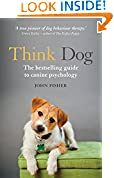 #4: Think Dog: The bestselling guide to canine psychology