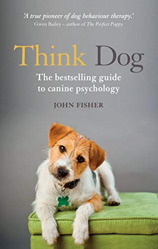 think-dog-the-bestselling-guide-to-canine-psychology
