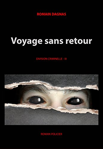 voyage-sans-retour-division-criminelle-t-3-french-edition