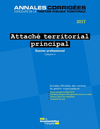 Attaché territorial principal 2017 : Examen professionnel - Catégorie A